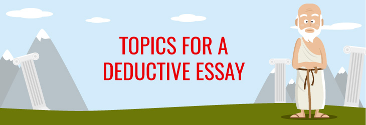 deductive-essay-topics