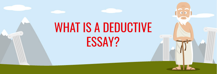what-is-a-deductive-essay
