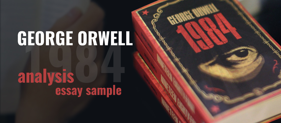 1984-george-orwell-analysis-essay