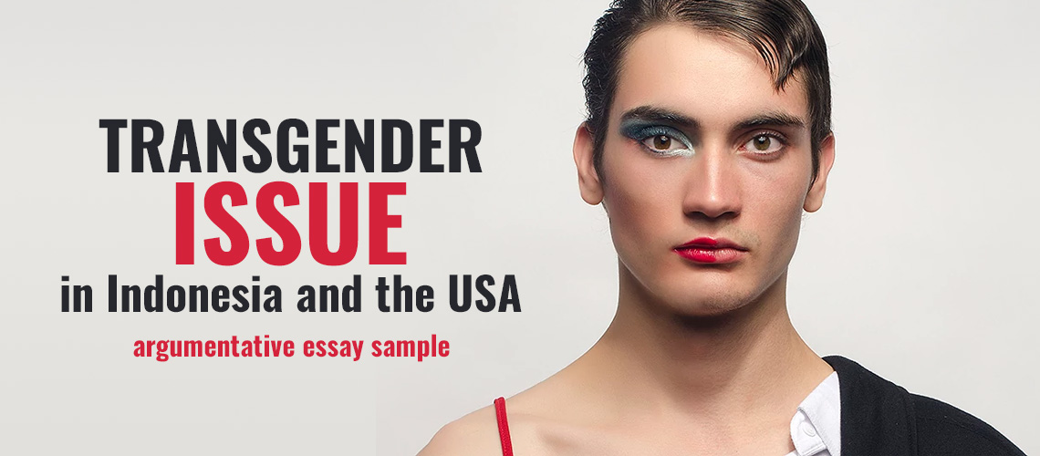 transgender issue in and the usa argumentative essay  transgender issue argumentative essay